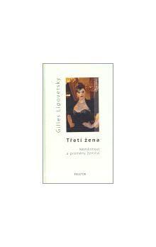 Gilles Lipovetsky: Třetí žena cena od 249 Kč