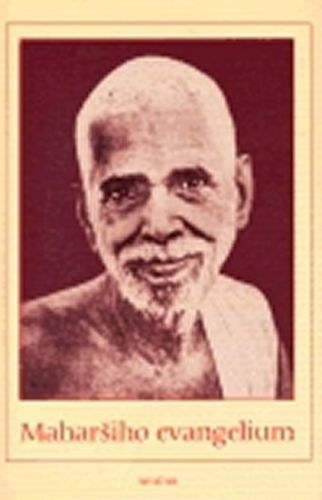 Šrí Ramana Maharši: Maharšiho evangelium cena od 217 Kč