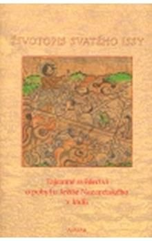 Jaromír Kozák: Životopis svatého Issy cena od 187 Kč