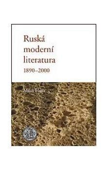 Milan Hrala: Ruská moderní literatura 1890 - 2000 cena od 335 Kč