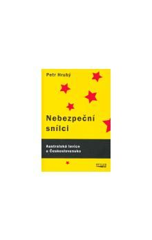 Petr Hrubý: Nebezpeční snílci cena od 233 Kč