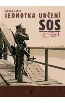 Radan Lášek: Jednotka určení SOS – díl druhý cena od 149 Kč