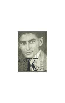 Juan Insua: Město K. - Franz Kafka a Praha cena od 512 Kč