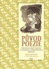 Sylva Fischerová: Původ poezie cena od 224 Kč