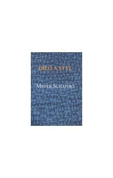 Meyer Shapiro: Dílo a styl cena od 378 Kč