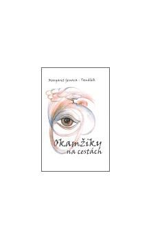 Margaret Genova - Tomášková, Eva Sukupová: Okamžiky na cestách cena od 243 Kč