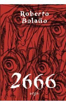 Roberto Bolaño: 2666 cena od 348 Kč
