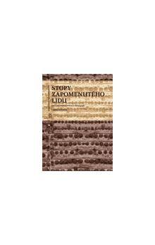 Libuše Hrabová: Stopy zapomenutého lidu cena od 256 Kč