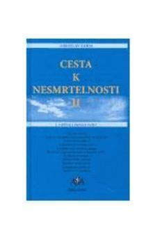 Miroslav Zajda: Cesta k nesmrtelnosti II. cena od 174 Kč