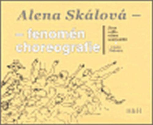 Bezdíček Viktor, Pěkná Helena: Alena Skálová - fenomén choreografie cena od 186 Kč