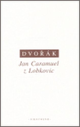 Petr Dvořák: Jan Caramuel z Lobkovic cena od 208 Kč