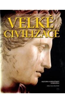 Goran Burenhult: Velké civilizace cena od 346 Kč
