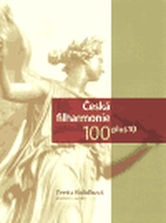 Yvetta Koláčková, Kolektiv: Česká filharmonie 100 plus 10 cena od 696 Kč