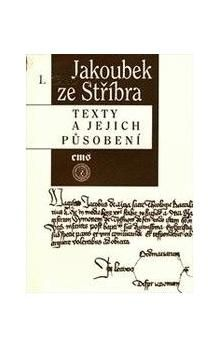 Filosofia Jakoubek ze Stříbra Texty a jejich působení cena od 197 Kč