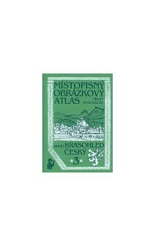 Milan Mysliveček: Místopisný obrázkový atlas aneb Krasohled český 3. cena od 269 Kč