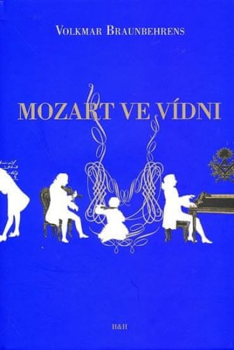 Braunbehrens Volkmar: Mozart ve Vídni cena od 206 Kč