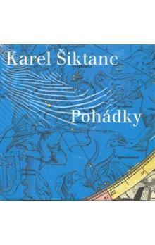 Karel Šiktanc: Pohádky (CD) cena od 759 Kč