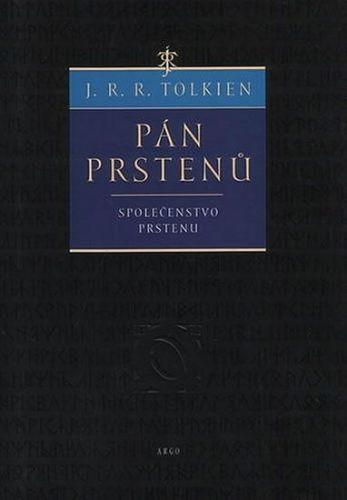 John Ronald Reuel Tolkien: Společenstvo prstenu cena od 198 Kč