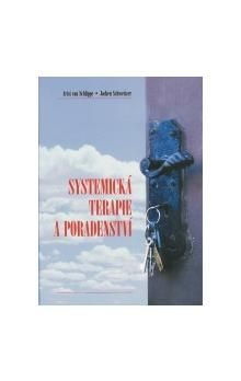 Arist von Schlippe, Jochen Schweitzer: Systemická terapie a poradenství cena od 169 Kč