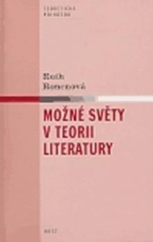 Ruth Ronenová: Možné světy v teorii literatury cena od 138 Kč