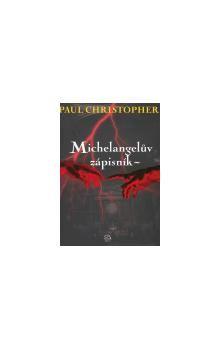 Paul Christopher: Michelangelův zápisník cena od 177 Kč