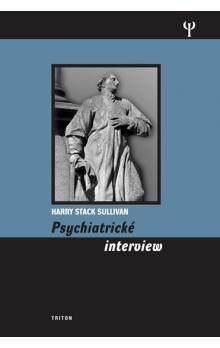 Harry Stack Sullivan: Psychiatrické interview cena od 228 Kč