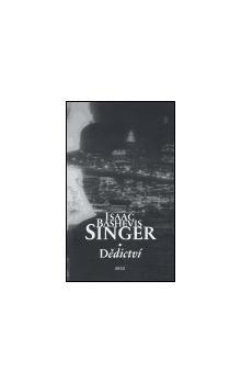 Isaac Bashevis Singer: Dědictví cena od 196 Kč