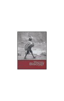 Werner Bischof: Werner Bischof 1916-1954 cena od 214 Kč