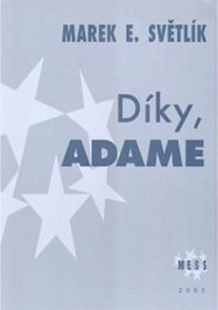 Marek Světlík: Díky, Adame cena od 165 Kč