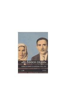 Milena Hübschmannová: Po Židoch Cigáni I. díl (1939 - srpen 1944) cena od 351 Kč