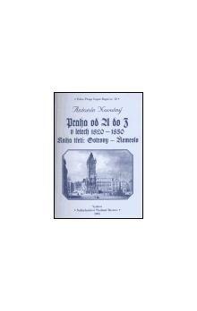 Antonín Novotný: Praha od A do Z v letech 1820-1850. Kniha třetí: Ostrovy - Řemeslo cena od 205 Kč