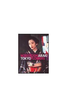 Nobuyoshi  Araki: Tokyo Flowers cena od 225 Kč