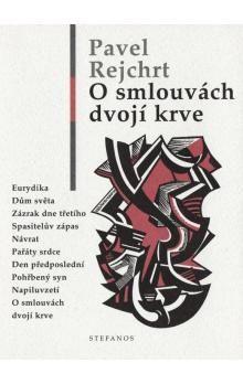 Pavel Rejchrt: O smlouvách dvojí krve cena od 194 Kč