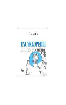 Jiří Suchý: Encyklopedie Jiřího Suchého, svazek 20 - Úvahy cena od 281 Kč