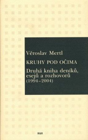 Věroslav Mertl: Kruhy pod očima cena od 147 Kč