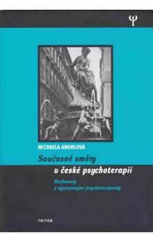Michaela Andrlová: Současné směry v české psychoterapii cena od 199 Kč
