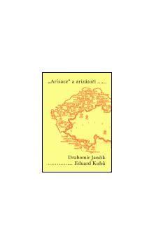 Karolinum Arizace a arizátoři .... cena od 260 Kč