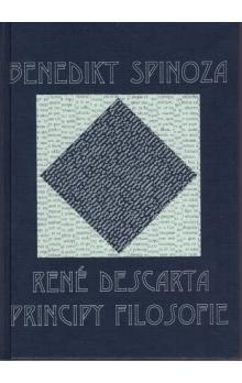 Benedikt Spinoza: René Descarta Principy filosofie cena od 195 Kč