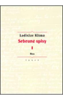 Ladislav Klíma: Sebrané spisy I. - Mea cena od 485 Kč