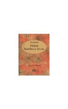Ašvaghóša: Příběh Buddhova života cena od 167 Kč