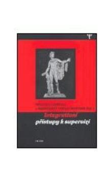 Michael Carroll, Margaret Tholstrupová: Intergativní přístupy k supervizi cena od 235 Kč
