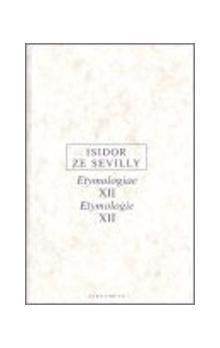 Isidor ze Sevilly: Etymologie XII cena od 178 Kč