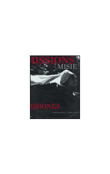 Viktor Fischer, Alena Dvořáková: Missions / Misie / Misiones cena od 134 Kč