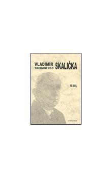 František Čermák: Souborné dílo Vladimíra Skaličky - 2. díl (1951-1963) cena od 241 Kč