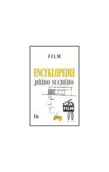 Jiří Suchý: Encyklopedie Jiřího Suchého, svazek 16 - Film 1964-1988 cena od 248 Kč