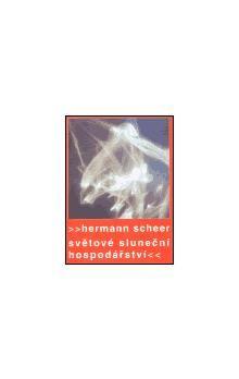 Hermann Scheer: Světové sluneční hospodářství cena od 188 Kč