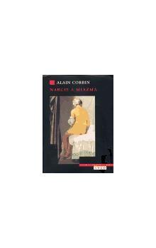 Alain Corbin: Narcis a miazma cena od 209 Kč