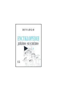Jiří Suchý: Encyklopedie Jiřího Suchého, svazek 15 - Divadlo 1997-2003 cena od 180 Kč