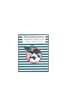 Richard David Bach: Knihy fretek 3. - Fretky spisovatelky cena od 174 Kč