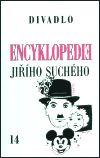 Jiří Suchý: Encyklopedie Jiřího Suchého, svazek 14 – Divadlo 1990-1996 cena od 180 Kč